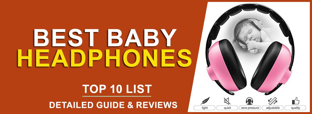 Best Baby Headphones to buy in 2020