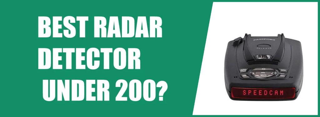 BEST RADAR DETECTOR UNDER 200 - TOP 10 LIST